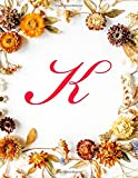 """K: Monogram Initial Hair Salon Appointment Book 4 Columns Appointment Log Book, Appointment Time Planner,Hourly Appointment Planner, 8.5"""" x 11"""", 110 pages"""