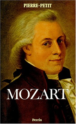 Mozart ou la Musique instantanée par Pierre Petit