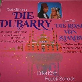 Erika Köth , Rudolf Schock , Horst Wilhelm , Der Günther-Arndt-Chor , Berliner Symphoniker , Frank Fox - Die Rose Von Stambul / Die Dubarry (Querschnitte) - Ariola - 206 273