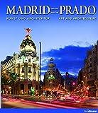 Madrid und der Prado: Kunst & Architektur
