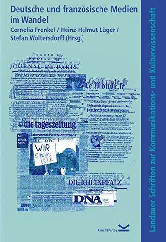 Deutsche und französische Medien im Wandel: Dt. /Franz. /Engl.