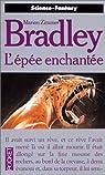 La Romance de Ténébreuse : L'Épée Enchantée  par Bradley