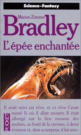 La romance de Ténébreuse, Tome 4 : L'Epée enchantée par Marion Zimmer Bradley