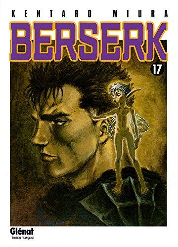 Berserk - Tome 17 par Kentaro Miura