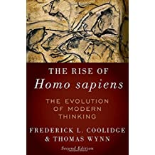 The Rise of Homo Sapiens: The Evolution of Modern Thinking