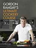 Gordon Ramsay's Ultimate Cookery Course (Hardcover)