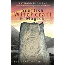 Scottish Witchcraft and Magick: The Craft of the Picts