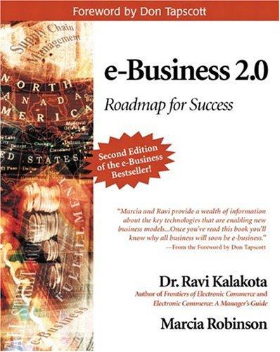 E-Business 2.0: Roadmap for Success (Addison-Wesley Information Technology Series) por Ravi Kalakota