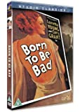 Born To Be Bad [DVD]