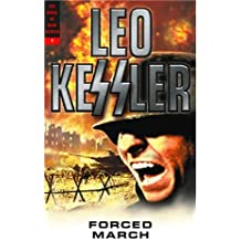Forced March (Volume 1 Dogs of War Series) by Leo Kessler (2004-10-01)