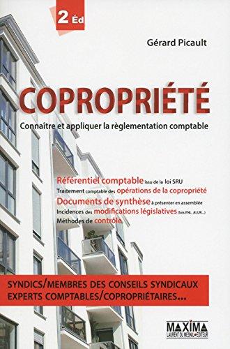 Copropriété 2e édition Connaître et appliquer la règlementation comptable