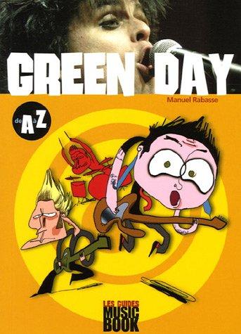 Green Day de A à Z par Manuel Rabasse