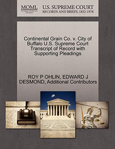 Continental Grain Co. V. City of Buffalo U.S. Supreme Court Transcript of Record with Supporting Pleadings -