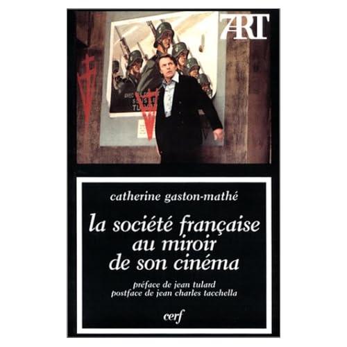 La Société française au miroir de son cinéma