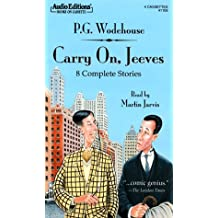 Carry On, Jeeves: 8 Complete Stories