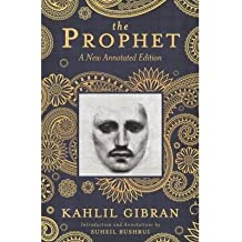 [(The Prophet 2012: A New Annotated Edition)] [Author: Kahlil Gibran] published on (January, 2013)