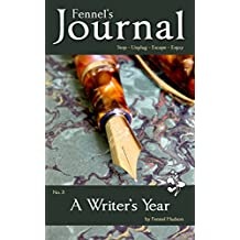 A Writer's Year: Fennel's Journal No. 3