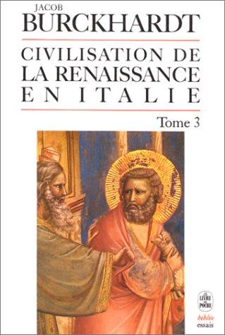 La civilisation de la Renaissance en Italie, tome 3 par J Burckhardt