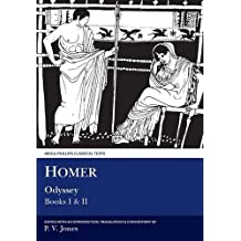 Homer: Odyssey I and II: Bks. 1 & 2 (Aris & Phillips Classical Texts)
