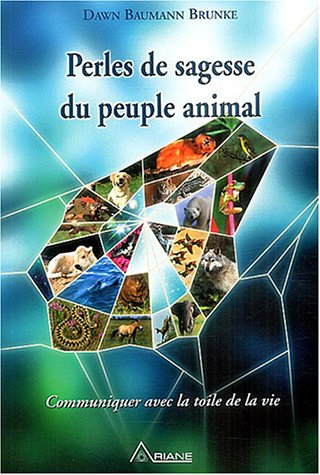Perles de sagesse du peuple animal