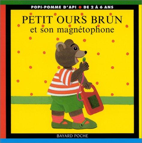 Petit Ours Brun et son magnétophone