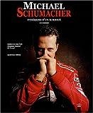 Michael Schumacher - Itinéraire d'un surdoué