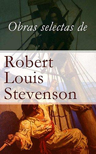 Obras selectas de Robert Louis Stevenson (Catalan Edition)