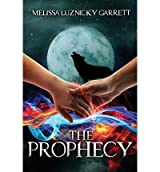 [ THE PROPHECY ] BY Luznicky Garrett, Melissa ( AUTHOR )May-15-2013 ( Paperback )