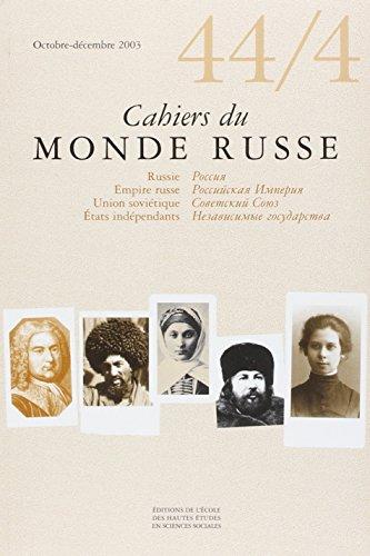 Cahiers du Monde russe, N° 44/4, Octobre-décembre 2003 :