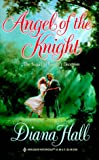 Angel Of The Knight (Historical, 501)