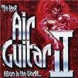The Best Air Guitar Album in the World... Vol II