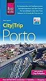 Reise Know-How CityTrip Porto: Reiseführer mit Faltplan und kostenloser Web-App - Petra Sparrer