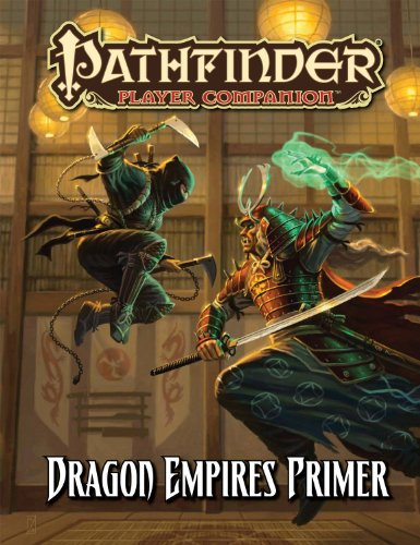 Pathfinder Player Companion: Dragon Empires Primer por Colin McComb