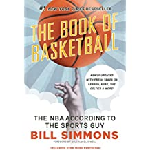 The Book of Basketball: The NBA According to The Sports Guy
