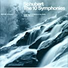 Schubert: The Ten Symphonies (6 CDs)