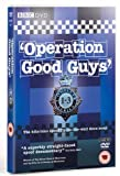 Operation Good Guys Complete - Series 1-3 [DVD]