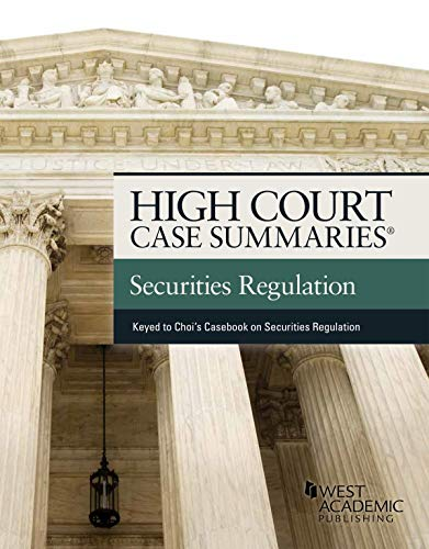 High Court Case Summaries on Securities Regulation (Keyed to Choi and Pritchard) (English Edition)