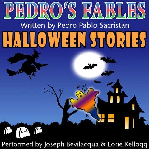 Pedro's Fables: Halloween Stories  Audiolibri