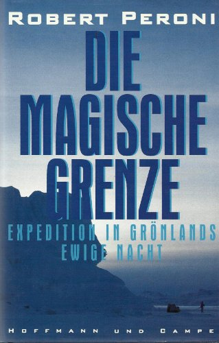 die-magische-grenze-expedition-in-gronlands-ewige-nacht