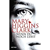 Wenn du noch lebst: Thriller (German Edition)