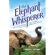 The Elephant Whisperer (Young Readers Adaptation): My Life with the Herd in the African Wild