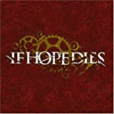 Songtexte von If Hope Dies - The Ground Is Rushing Up to Meet Us