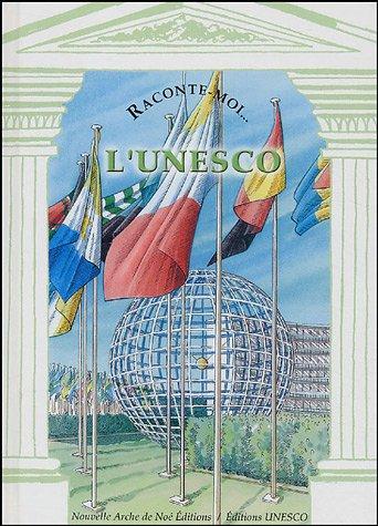 Raconte-moi... L'UNESCO