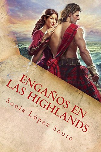 Engaños en las Highlands (Saga Campbell nº 1) (Spanish Edition)