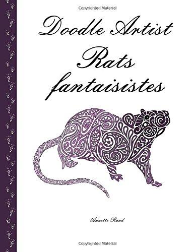 Doodle Artist - Rats fantaisistes: Livre de coloriage pour adultes