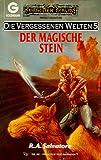 Die vergessenen Welten, Bd. 5: Der magische Stein