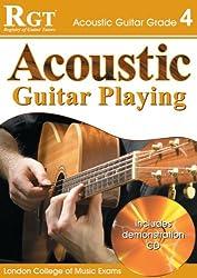 ACOUSTIC GUITAR PLAY - GRADE 4 (RGT Guitar Lessons)