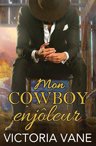 Mon Cowboy Enjôleur (Hot Cowboy Nights)
