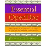 Essential Opendoc: Cross-Platform Development for Os/2, Macintosh, and Windows Programmers: Cross-platform Development for OS/s, Macintosh and Windows Programmers
