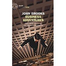 Business Adventures, otto storie classiche dal mondo dell'economia